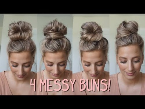 4 MESSY BUNS YOU NEED TO TRY! Medium & Long Hairstyles - YouTube