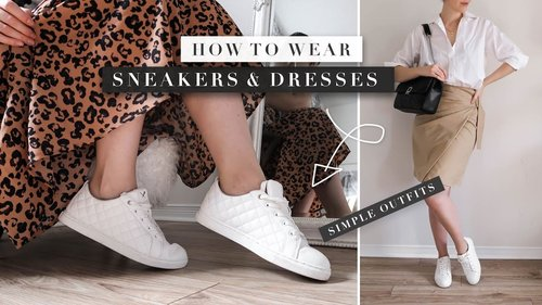 How to Wear Sneakers with Dresses and Skirts   by Erin Elizabeth - YouTube