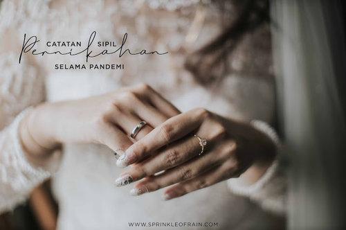 Sprinkle of Rain: Mengurus Catatan Sipil Pernikahan Selama Pandemi, Ribet Ga Sih ?