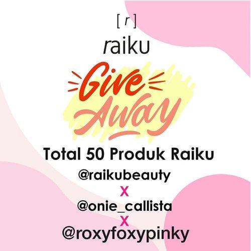 """[GIVEAWAY]@raikubeauty x @onie_callista x @roxyfoxypinky Hi guys! 🙋Aku, @raikubeauty dan influencer lainnya mau ngadain giveaway dengan total hadiah 50 orang pemenang nihh! Cara nya gampang banget!-Rules:1. Pastikan akun kamu jangan diprivate2. Follow @roxyfoxypinky , @raikubeauty & @onie_callista3. Comment """"I want ... (nama produk yang kamu mau, beserta shade nya kalo ada) dengan hastag #raikuxroxyfoxypinky4. Mention 3 teman kamu, ajak ikut giveaway ini. Kalian boleh comment berkali - kali dengan teman yang berbeda.5. Aktif di instagram @raikubeauty, @onie_callista dan @roxyfoxypinky Semakin kamu kenotice, kesempatan menang km makin besar! Giveaway ini berlangsung dr tanggal 01 April 2020 sampai 12 April 2020Pengumuman pemenang akan di share di IG @onie_callista.Goodluck! 💕-#raikubeauty#raikuid#raikugiveaway#raikuxoniecallistaGA#raikuxroxyfoxypinky#clozetteid @clozetteid"""