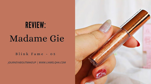 Journey About Makeup: Madame Gie Beauty Blink Fame Liquid Eyeshadow