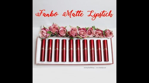 Review + Swatch 10 Fanbo Matte Lipstick - YouTube