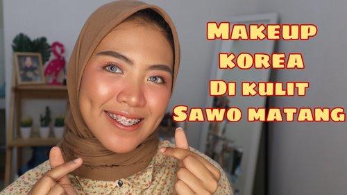 MAKEUP KOREA DI KULIT SAWO MATANG - YouTube