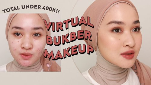 NO DEMPUL VIRTUAL BUKBER MAKEUP - TOTAL UNDER 400K! | Kiara Leswara - YouTube