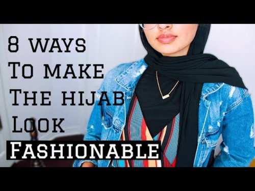 How To Make The Hijab Look Trendy/FashionableYouTube