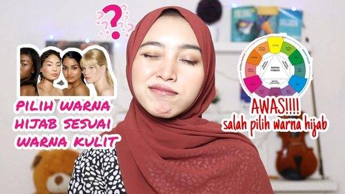 Tips Cara Memilih Warna Hijab Sesuai Warna Kulit Kita - YouTube
