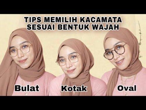 Tips Memilih Kacamata Sesuai Bentuk Wajah Bulat Tembem Kotak Lonjong Segitiga    Anti gagal - YouTube