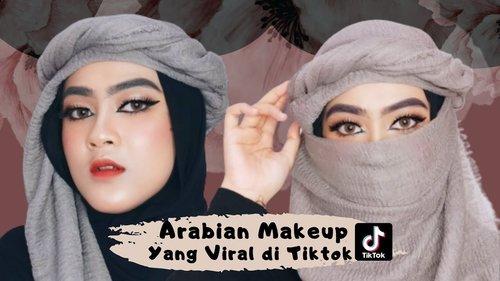 ARABIAN MAKEUP TUTORIAL YANG VIRAL DI TIKTOK || BY ONEDA - YouTube