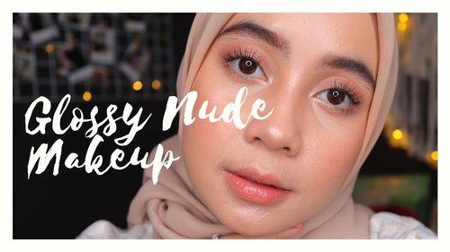 Glossy Nude Makeup Tutorial | syahlaeffendi - YouTube