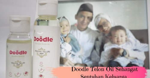 Review Doodle Exclusive Telon Oil : Beda Dari Yang Lain!