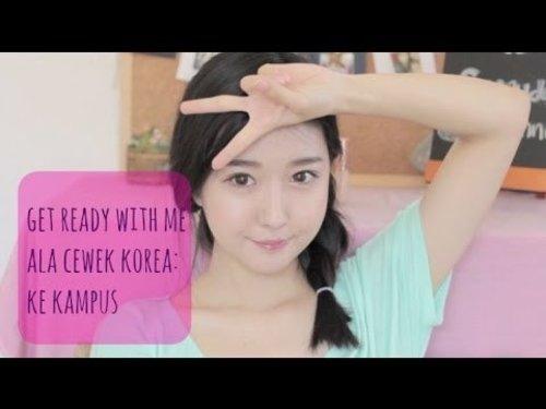 Dandan Bareng Cewek Korea ke Kampus♡ (Indonesian) - YouTube