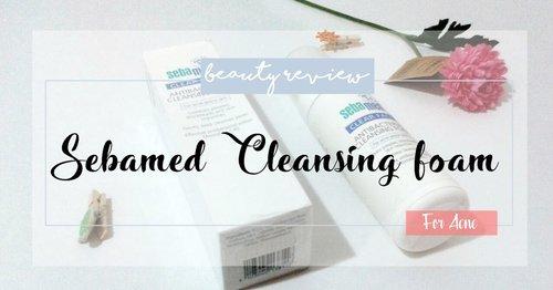 [HEALTH REVIEW]  Sebamed Cleansing Foam (Bahasa Indonesia)