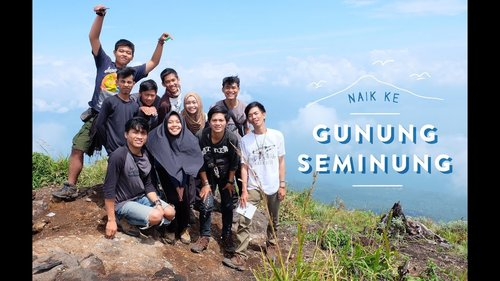 Pendakian Gunung Seminung, Liwa l Vlog Pertama Kalinya Naik Gunung Di Pulau Sumatera - YouTube