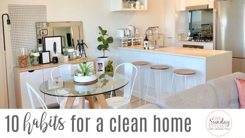 10 TIPS FOR A CLEAN AND TIDY HOME - SIMPLE HABITS FOR AN ORGANIZED HOME    THE SUNDAY STYLIST - YouTube