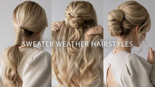 SWEATER WEATHER HAIRSTYLES 2020 ❄️ EASY HAIRSTYLES FOR LONG & MEDIUM HAIR - YouTube
