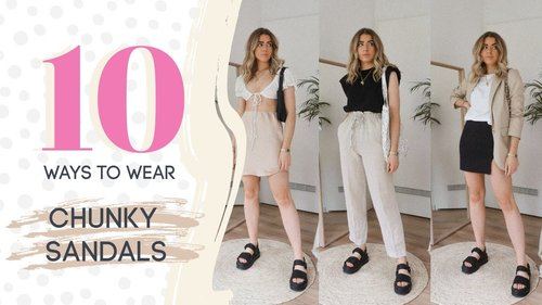 10 WAYS TO WEAR CHUNKY SANDALS // SUMMER 2020 // Charlotte Olivia - YouTube