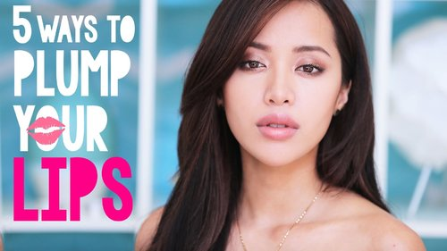 5 Ways to PLUMP Your LIPS! - YouTube