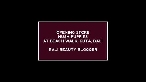 Attended opening store @hushpuppiesid yesterday with @balibeautyblogger.  Suka banget sama koleksinya, apalagi tasnya. Cantik euy.  #hushpuppies #hushpuppiesid #hushpuppiesbeachwalk #openingstore #bbbxhushpuppies