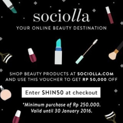 your new year's new beauty stuff must be from @sociolla , get the IDR 50.000 off with using SHIN50 as your voucher code.  let's celebrate this elated season with beautifying our selves !!! :* #Indonesianbeautyblogger #clozetteid #makeup #skincare #beauty #sociolla