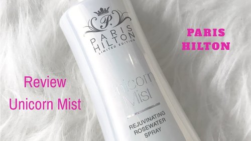 REVIEW PRODUCT BIKIN GLOWING - UNICORN MIST by PARIS HILTON - YouTube