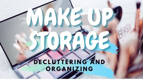 How to Decluttering and Organizing Make Up Storage - Beres Beres Make Up yuk!