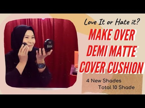 Testing Make Over Demi Matte Cover Cushion & Creamy Lust Lipstick Make Up