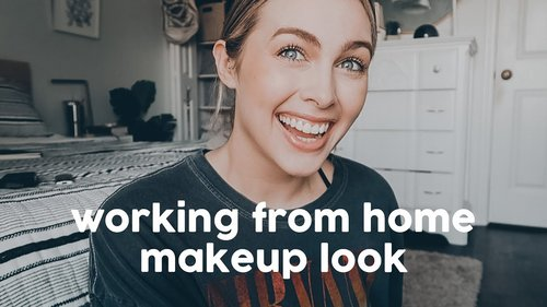 "My ""Work from Home"" Makeup Look - YouTube"