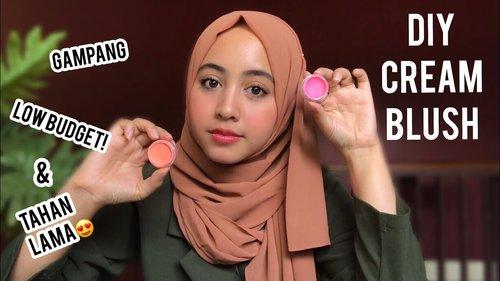 DIY CREAM BLUSH MUDAH & TAHAN LAMA (Gak perlu beli mahal2 guys) ! - YouTube