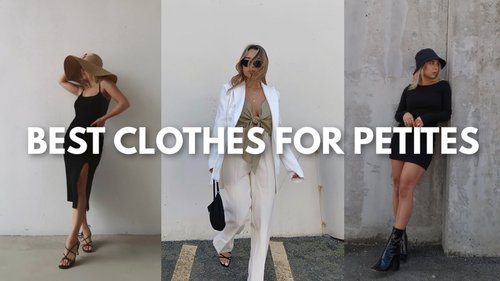 BEST CLOTHES FOR PETITES   Most Flattering Clothes for Girls 5ft and Under - YouTube