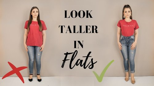 HOW TO LOOK TALLER IN FLAT SHOES // 8 Tips to look taller without heels - YouTube