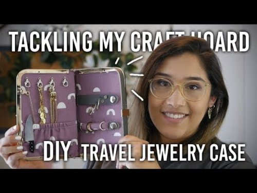 Tackling My Craft Hoard - Travel Jewelry Case - DIY - YouTube