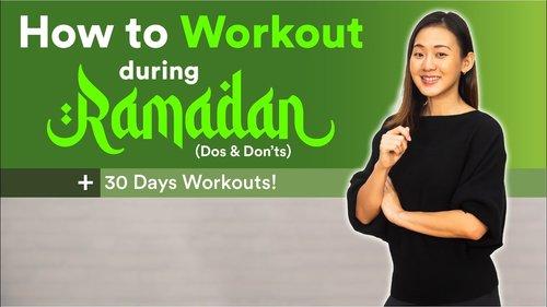How to Workout During Ramadan (30 Days Workout Plan) | Joanna Soh - YouTube