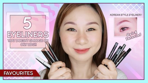 5 Eyeliners that doesn't smudge on OILY lids!!! + Korean Style Eyeliner Tutorial - YouTube