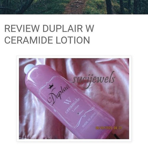 Kemarin aku review produk ini menurut aku lotion ini bagus terutama bagi yang punya masalah aging skinhttps://www.sucijewels.web.id/2020/06/review-duplair-w-ceramide-lotion.html?m=1 #duplairxbeautynesiabox #ᴅɪʀᴜᴍᴀʜᴀᴊᴀ#clozetteid