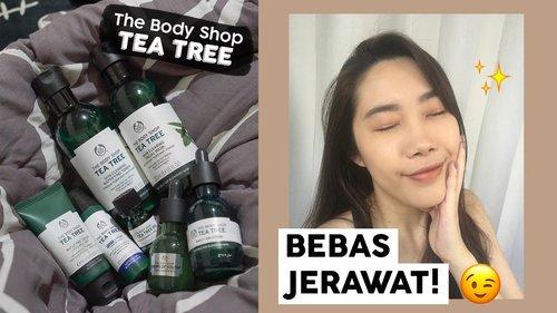 The Body Shop Tea Tree Review Indonesia - Skincare Remaja untuk Kulit Jerawat, Berminyak, Sensitif