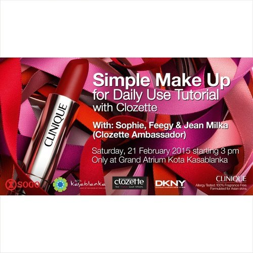 Morning!  I will be doing a makeup demo for daily makeup look and if you are keen to learn or you have a lot of questions about beauty, Come and join us! @cliniqueindonesia and @clozetteid  present 'Simple Makeup for Daily Use Tutorial'. Date: Saturday, 21 February 2015 Time:  15:00  Venuw: @kotakasablanka  Get a free makeover by our Clozette ambassador and a fantastic Clinique goodie bag up for grabs!! #ClozetteID #beautyworkshop #Makeup #Clinique #instabeauty #instadaily #makeover #tutorial #acarajakarta #eventjakarta #jakarta #makeupdemojakarta #belajarmakeup #kelasmakeup