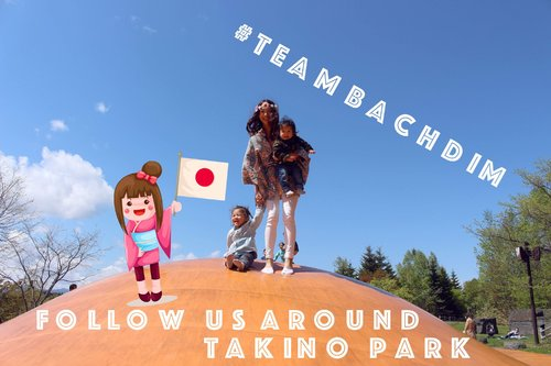 #teamBachdim follow us around: Takino Suzuran Hillside National Park - YouTube