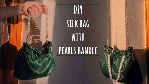 DIY silk bag with pearls handle | Mirnaxa - YouTube