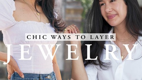 HOW TO LAYER JEWELRY | Chic Ways To Wear Necklaces, Rings & Earrings - YouTube