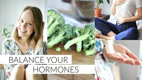 BALANCE YOUR HORMONES | 7 tips to balance hormones naturally - YouTube
