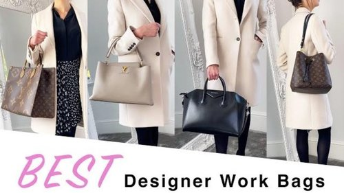 The 11 BEST Designer Work Bags ft. Louis Vuitton, Givenchy, YSL and Chanel - YouTube