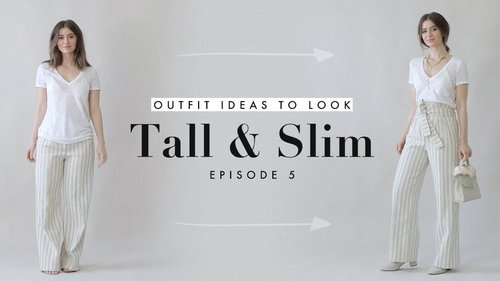 How to Look Taller & Slimmer – Outfit Ideas for Petites Ep. 5 - YouTube