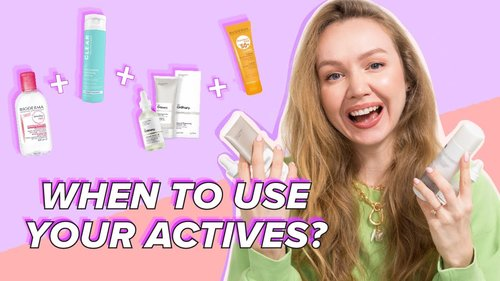 When to use actives in your skin care routine? The right skincare order for amazing skin - YouTube