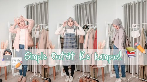 SIMPLE OOTD KE KAMPUS | saritiw - YouTube