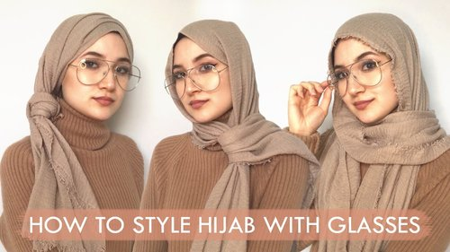 How To Style Hijab With Glasses - YouTube