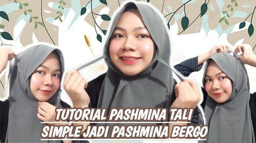 Tutorial pashmina tali simple || cara memakai pashmina tali jadi pashmina bergo - YouTube