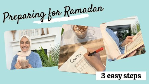 Preparing for RAMADAN | 3 EASY + Practical Steps - YouTube