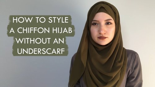 How to Style A Chiffon Hijab Without An Underscarf - YouTube