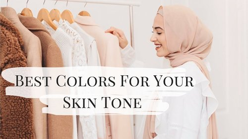 Best Colors For Your Skin Tone! | How to Find Your Undertone - YouTube
