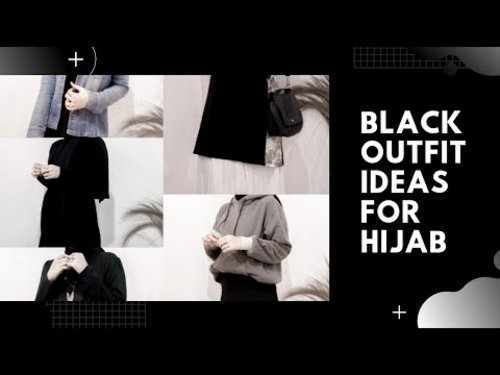 everyday on black || outfit ideas for hijab || tips 03 - YouTube